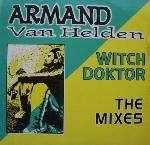 Witch Doktor (the Mixes) - Armand Van Helden
